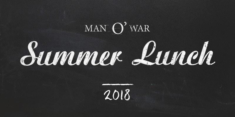 Man O' War Summer Lunch