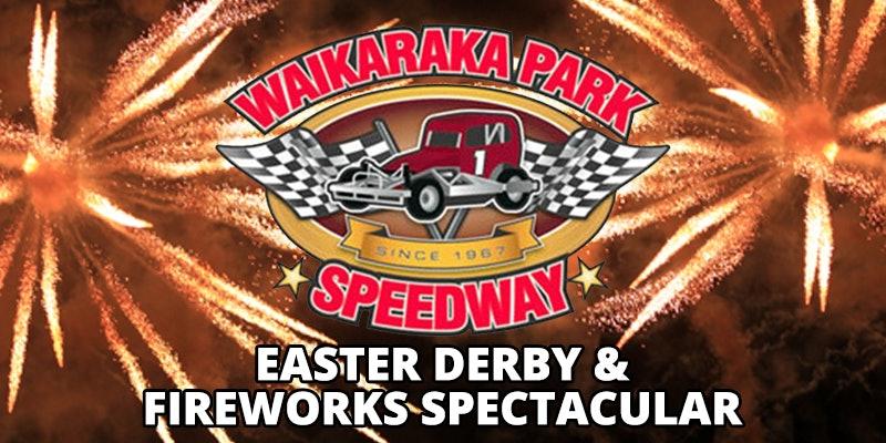 Waikaraka Park Easter Derby & Fireworks Spectacular