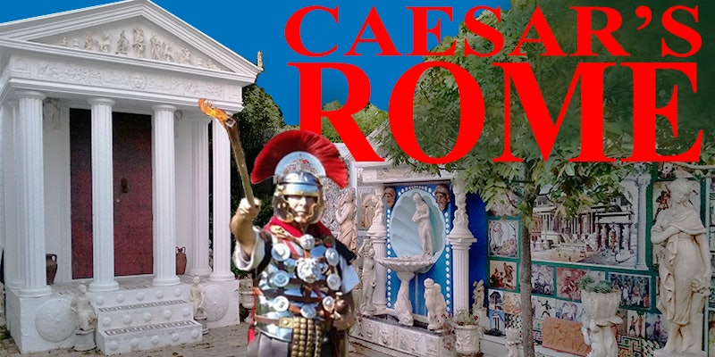 Caesar's Rome: Hands-On Living History Experience