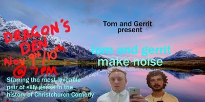 Tom and Gerrit Make Noise