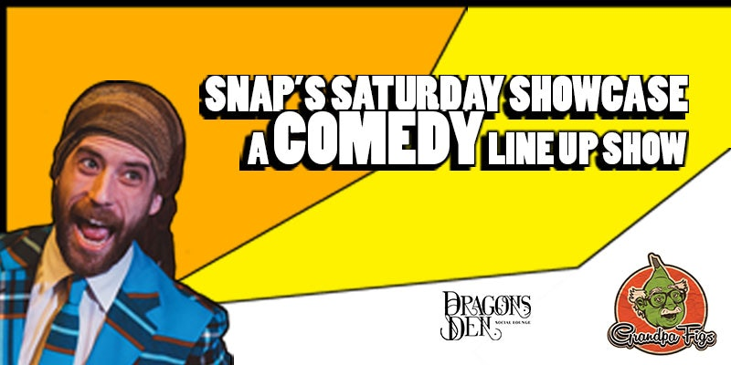 Snap's Saturday Showcase
