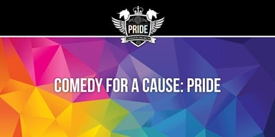 Comedy for a Cause: PRIDE