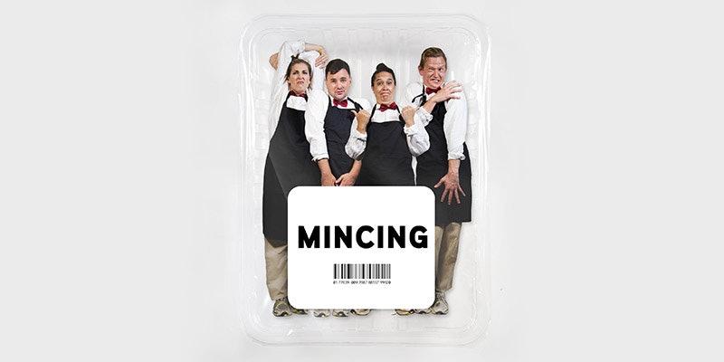 MINCING