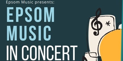 Epsom Music in Concert
