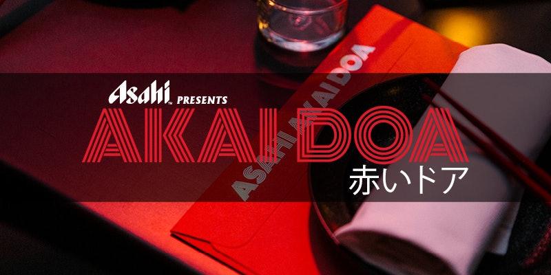 Asahi Presents: AKAI DOA