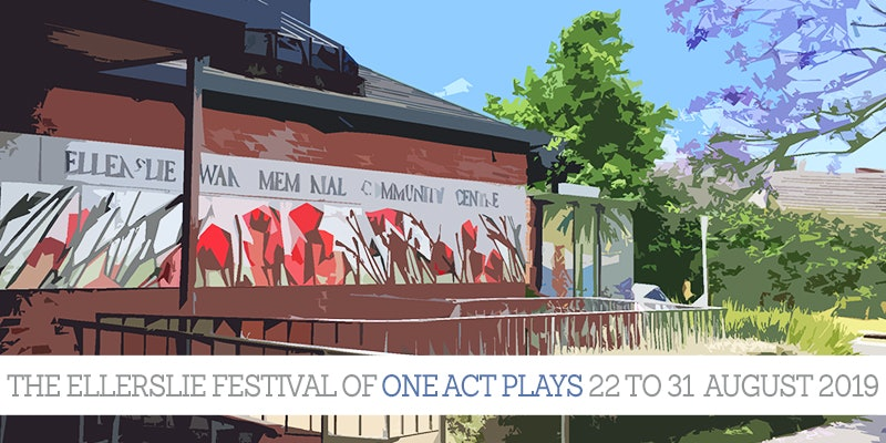 The Ellerslie Festival Of One Act Plays