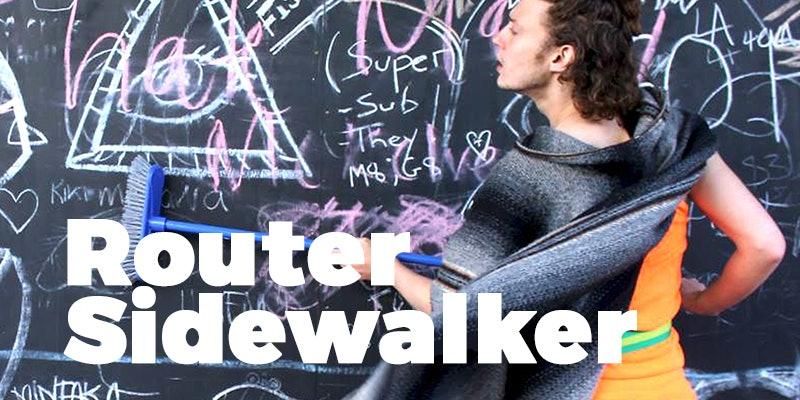 Router Sidewalker