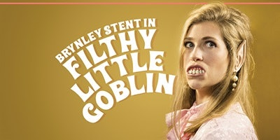 Filthy Little Goblin - Brynley Stent