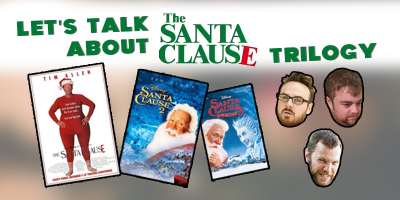 Let's Talk About THE SANTA CLAUSE Trilogy - Live Podcast Recording