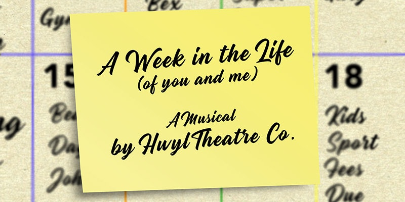 A Week in the Life (of you and me)