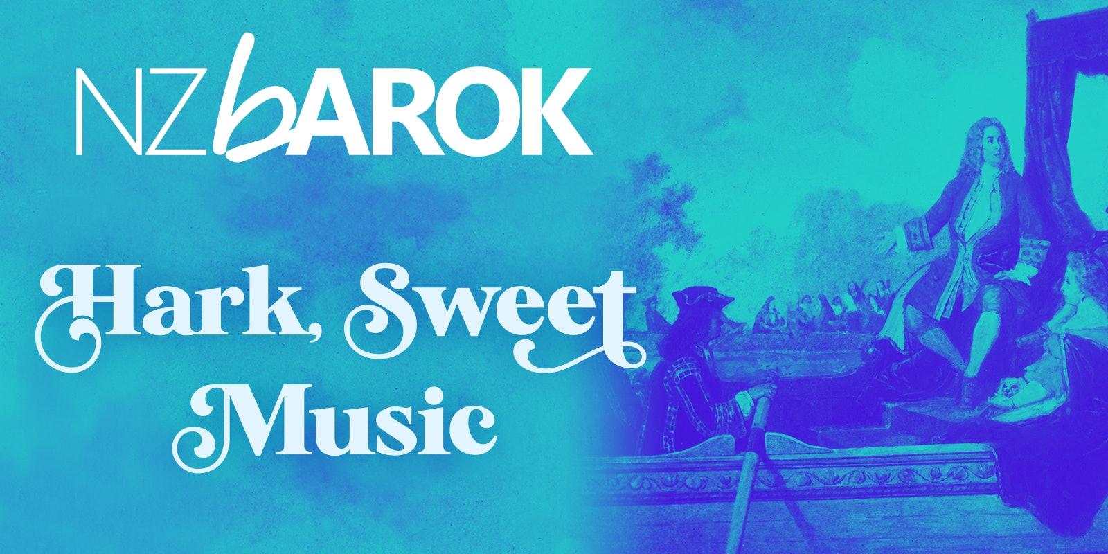 Hark, Sweet Music