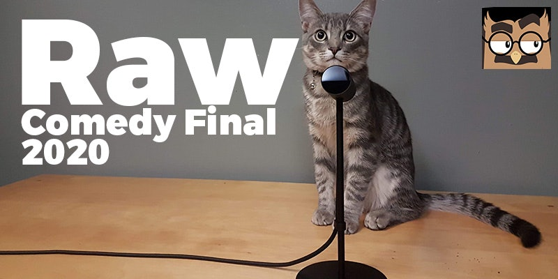 Raw Stand Up Final