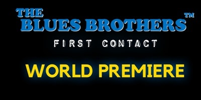 The Blues Brothers: First Contact