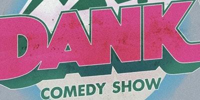 Dank Comedy Show