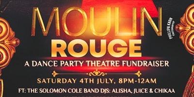 Moulin Rouge - Dance Party Theatre Fundraiser