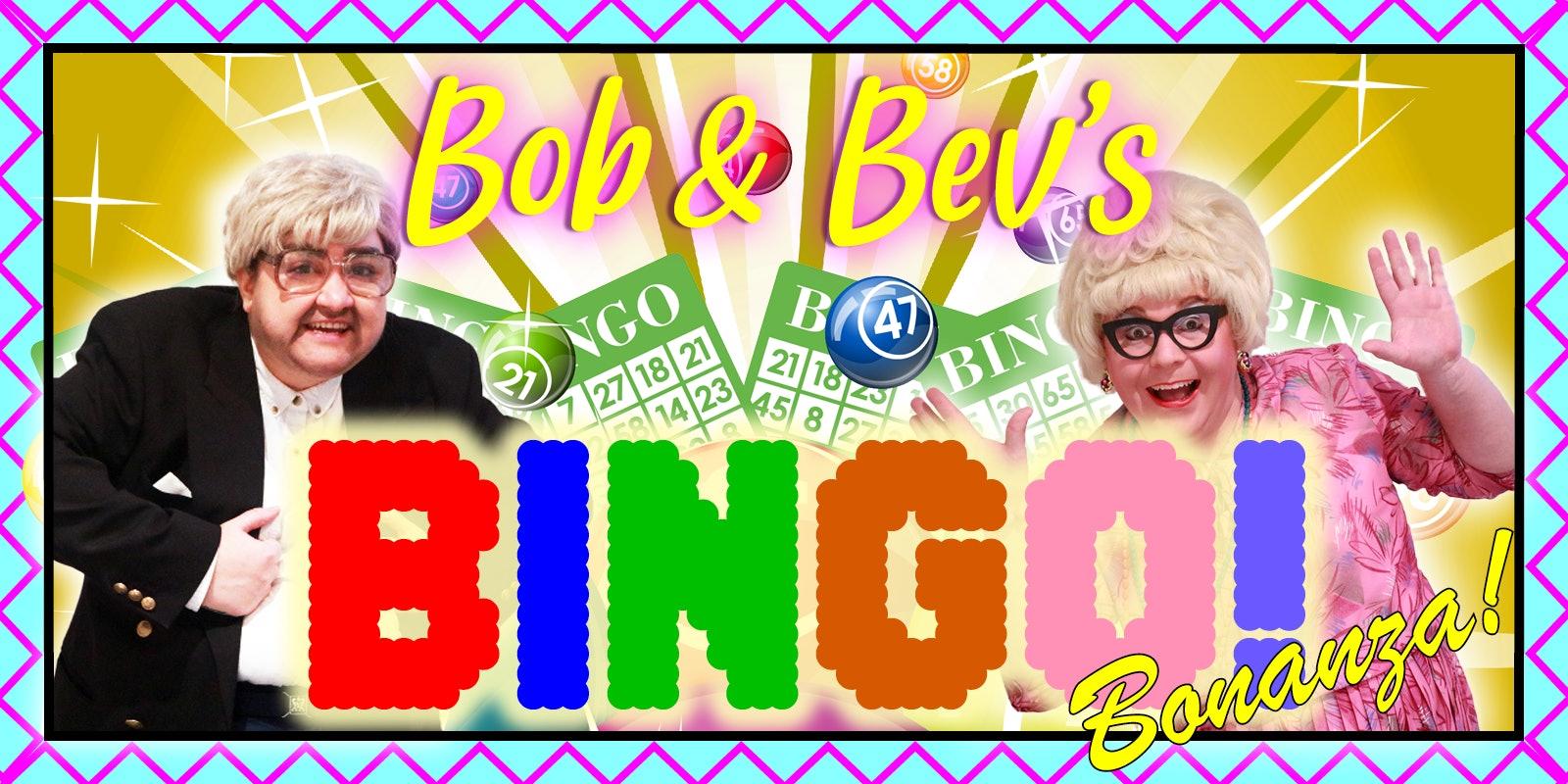 Bob & Bev's Bingo Bonanza