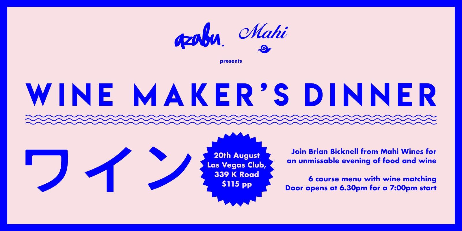 Azabu and Mahi Wine Maker's Dinner