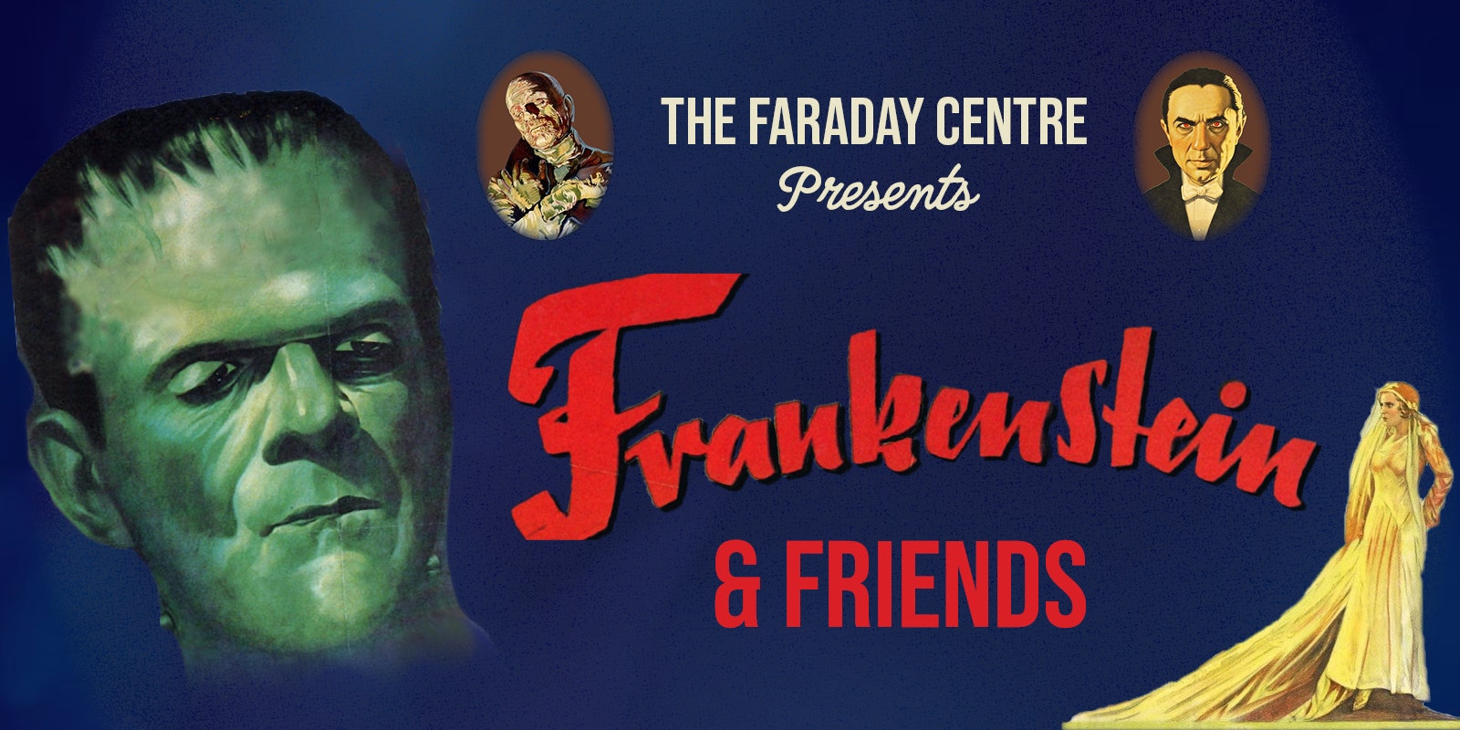 Frankenstein & Friends