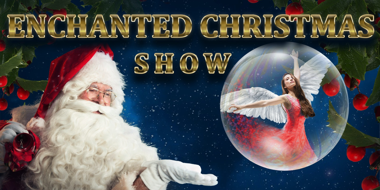 Enchanted Christmas Show