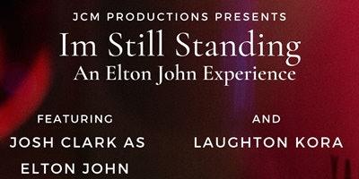 I'm Still Standing - An Elton John Experience