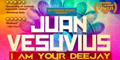 Juan Vesuvius - I Am Your Deejay
