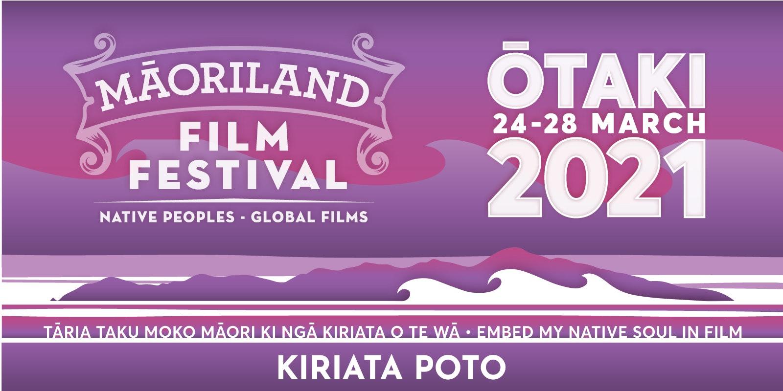 MAORILAND FILM FESTIVAL 2021 | Kiriata Poto - Short Films