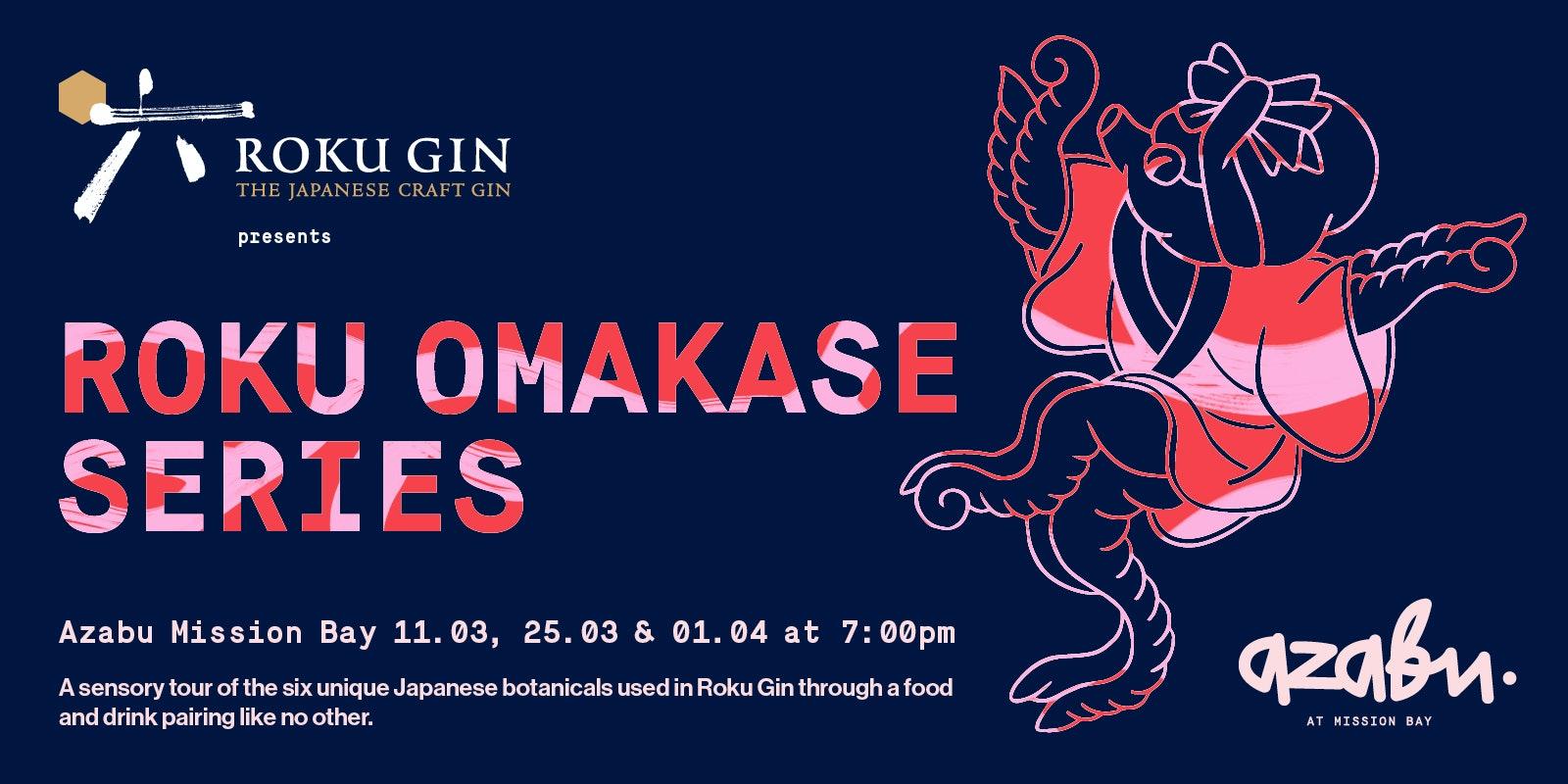 Roku Omakase Dinner