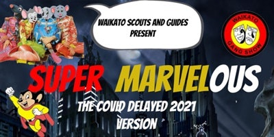 SUPERMARVELOUS - The COVID delayed  2021 version