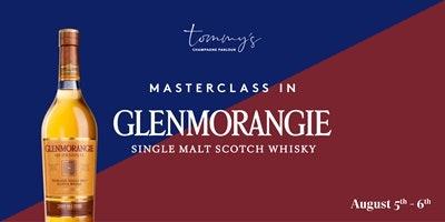 Glenmorangie Whisky Masterclass