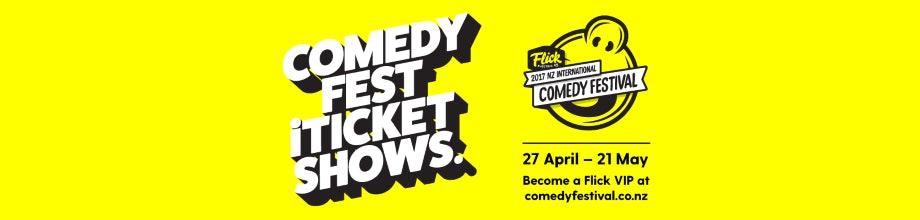2017 NZ International Comedy Festival (Wellington)