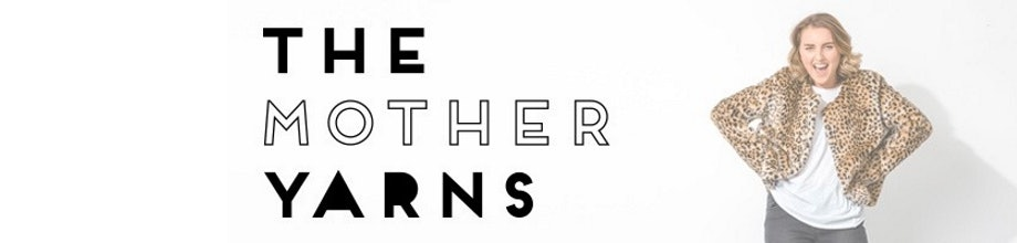 The Mother Yarns Tour