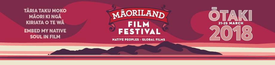 Maoriland Film Festival 2018