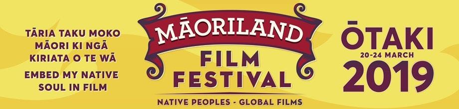 Maoriland Film Festival 2019