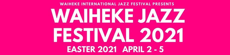 Waiheke Jazz Festival 2021