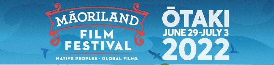 Maoriland Film Festival 2021